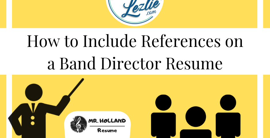how to include references on a band director resume