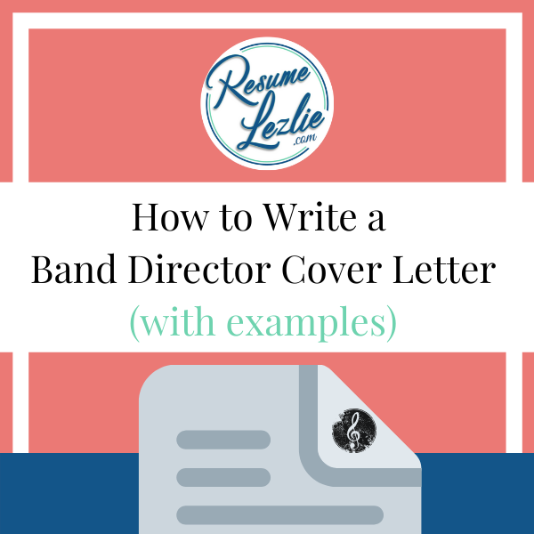 How To Write A Band Director Cover Letter With Examples Resume Lezlie